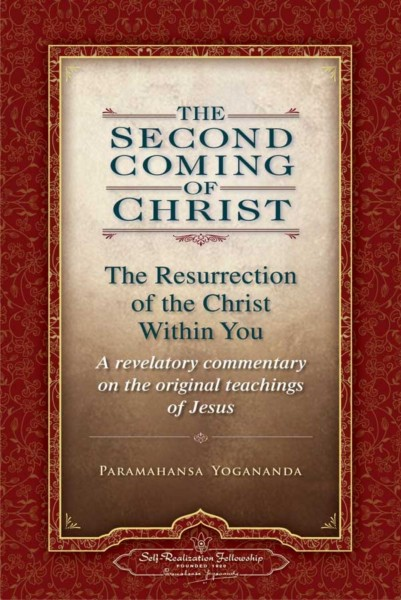 The second coming of Christ, Paramahansa Yogananda