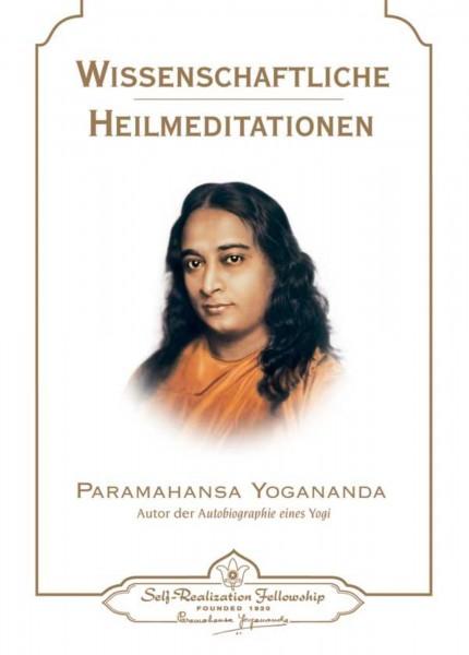 Wissenschaftliche Heilmeditationen, Paramahansa Yogananda