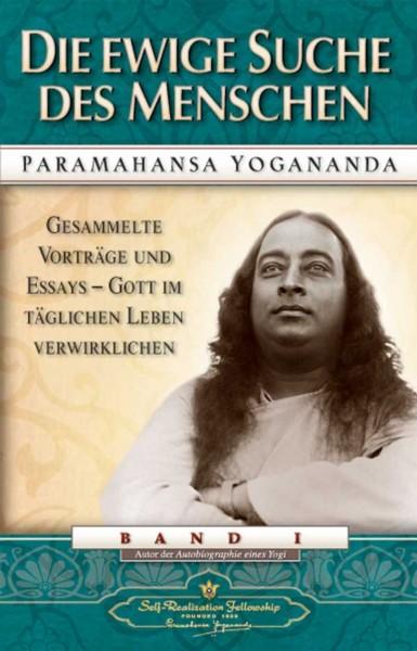 Die ewige Suche des Menschen, Paramahansa Yogananda