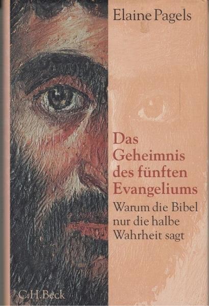 Das Geheimnis des fünften Evangeliums, Elaine Pagels