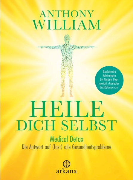 Heile Dich Selbst, Anthony William