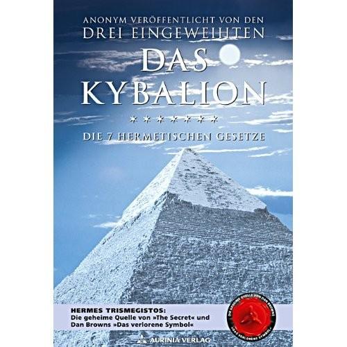 Das Kybalion, Die 7 hermetischen Gesetze, Drei Eingeweihte