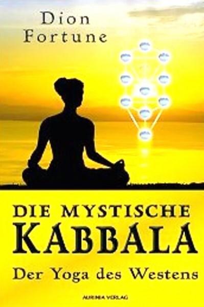 Die mystische Kabbala, Dion Fortune