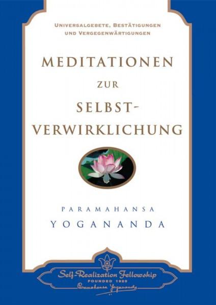 Meditationen zur Selbst-Verwirklichung, Paramahansa Yogananda