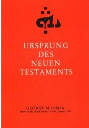 Ursprung des Neuen Testaments, George M. Lamsa