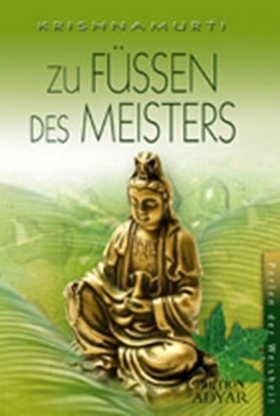 Zu Füssen des Meisters, Jiddu Krishnamurti