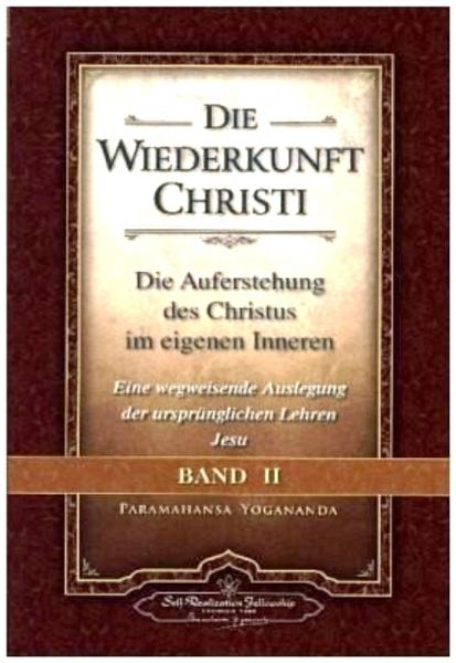 die wiederkunft christi, paramahansa yogananda, band 2