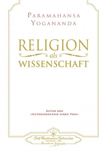 Religion als Wissenschaft, Paramahansa Yogananda