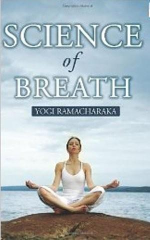 Science of Breath, Yogi Ramacharaka