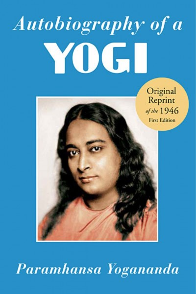 Autobiography of a Yogi, Paramhansa Yogananda