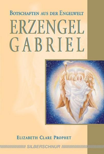 Erzengel Gabriel, Elizabeth Clare Prophet