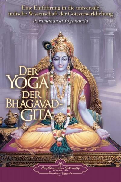 Der Yoga der Bhagavad-Gita, Paramahansa Yogananda