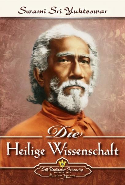 Die heilige Wissenschaft, Swami Sri Yukteswar