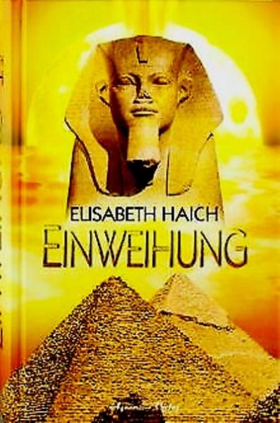 Einweihung, Elisabeth Haich