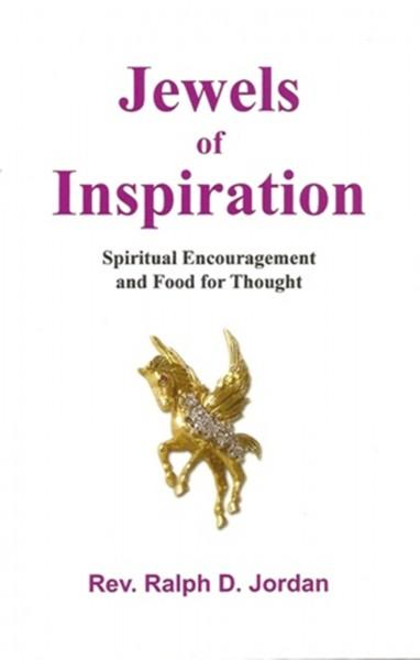 Jewels of Inspiration, Rev. Ralph D. Jordan