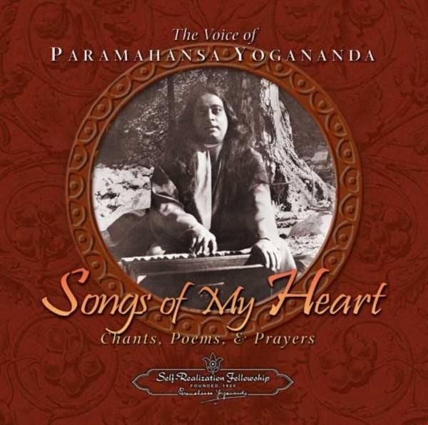 Songs of my heart, Paramahansa Yogananda
