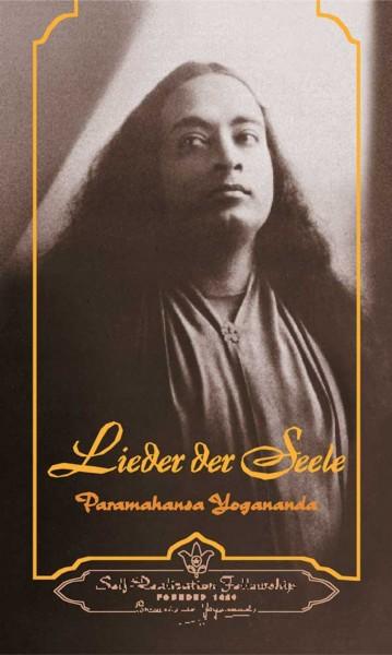 Lieder der Seele, Paramahansa Yogananda